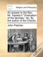 An Answer To The Rev. Mr. Toplady'S 'Vin
