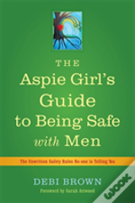 An Aspie Girl'S Guide To Being Safe With Men