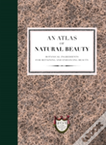 An Atlas Of Beauty: On Beauty: Retaining And Enhancing It