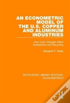 An Econometric Model Of The United States Copper And Aluminum Industries