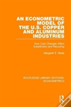 Wook.pt - An Econometric Model Of The United States Copper And Aluminum Industries
