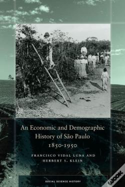 Wook.pt - An Economic And Demographic History Of São Paulo, 1850-1950