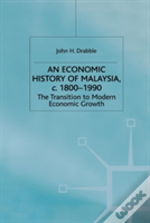 An Economic History Of Malaysia, 1800-1990