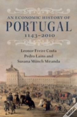 Wook.pt - An Economic History Of Portugal, 1143-2010