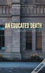 An Educated Death