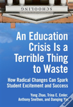 Wook.pt - An Education Crisis Is A Terrible Thing To Waste