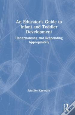 Wook.pt - An Educator'S Guide To Infant And Toddler Development