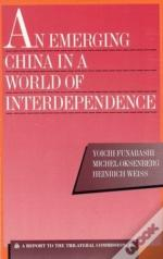 An Emerging China In A World Of Interdependence