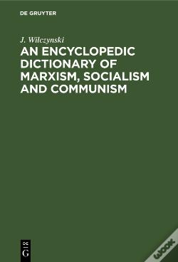 Wook.pt - An Encyclopedic Dictionary Of Marxism, Socialism And Communism