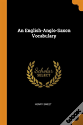 An English-Anglo-Saxon Vocabulary