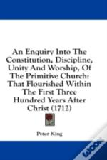 An Enquiry Into The Constitution, Discip