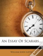 An Essay Of Scarabs...