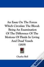 An Essay On The Forces Which Circulate T