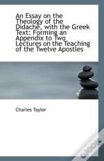 An Essay On The Theology Of The Didache With The Greek Text