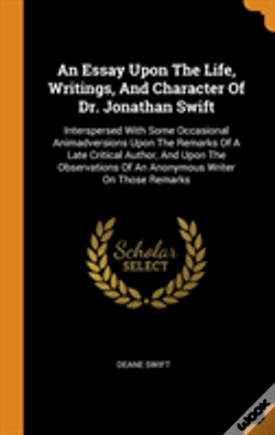 Wook.pt - An Essay Upon The Life, Writings, And Character Of Dr. Jonathan Swift