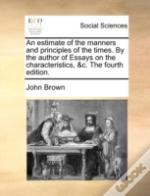An Estimate Of The Manners And Principle