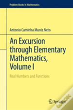 An Excursion Through Elementary Mathematics