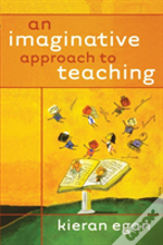 An Imaginative Approach To Teaching