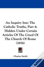 An Inquiry Into The Catholic Truths, Par