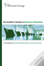 An Insider'S Guide To Business Valuation