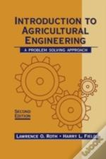 An Introduction To Agricultural Engineering: A Problem-Solving Approach