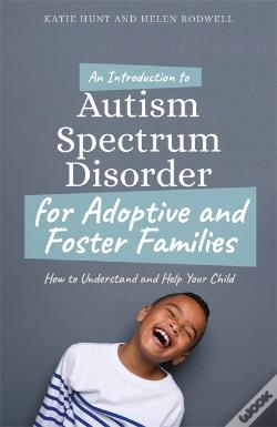 Wook.pt - An Introduction To Autism For Adoptive And Foster Families