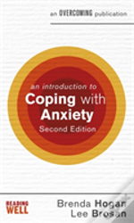 An Introduction To Coping With Anxiety, 2nd Edition