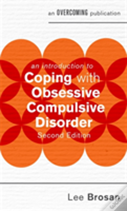 Wook.pt - An Introduction To Coping With Obsessive Compulsive Disorder, 2nd Edition