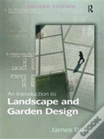An Introduction To Landscape And Garden Design And Practice