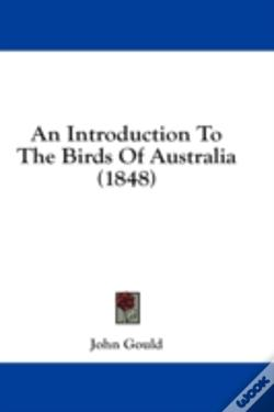 Wook.pt - An Introduction To The Birds Of Australi