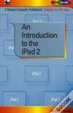 An Introduction To The Ipad 2