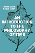 An Introduction To The Philosophy Of Time