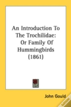 Wook.pt - An Introduction To The Trochilidae: Or F