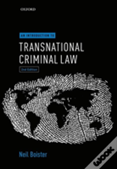 An Introduction To Transnational Criminal Law