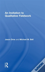 An Invitation To Qualitative Fieldwork