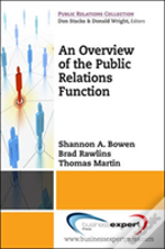 An Overview To The Public Relations Function