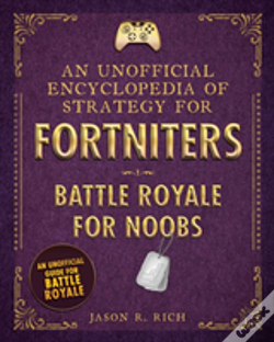 Wook.pt - An Unofficial Encyclopedia Of Strategy For Fortniters: Battle Royale For Noobs