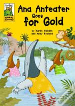 Ana Anteater Goes For Gold