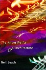 Anaesthetics Of Architecture