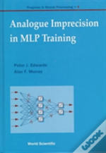 Analogue Imprecision In Mlp Training