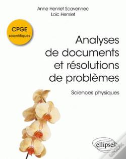 Wook.pt - Analyses De Documents Et Resolutions De Problemes En Cpge Scientifiques