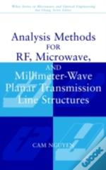 Analysis Methods For Rf, Microwave And Millimeter-Wave Planar Transmission Line Structures