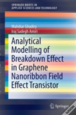 Wook.pt - Analytical Modelling Of Breakdown Effect In Graphene Nanoribbon Field Effect Transistor