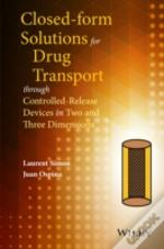 Analytical Techniques For Drug Transport Through Controlled-Release Devices In Two And Three Dimensions