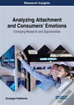 Analyzing Attachment And Consumers' Emotions