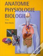 Anatomie, Physiologie, Biologie (4e Édition)
