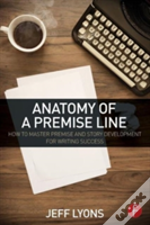 Anatomy Of A Premise Line