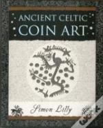 Ancient Celtic Coin Art