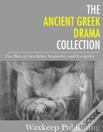 Ancient Greek Drama Collection