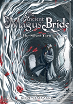 Ancient Magus Bride The Silver Yarn Ligh